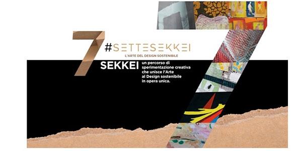 SETTESEKKEI: Arte e Design in Opera Unica